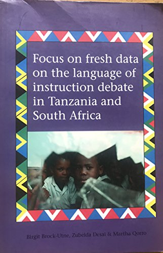 Focus on Fresh Data on the Language of Instruction Debate in Tanzania and South Africa: n/a