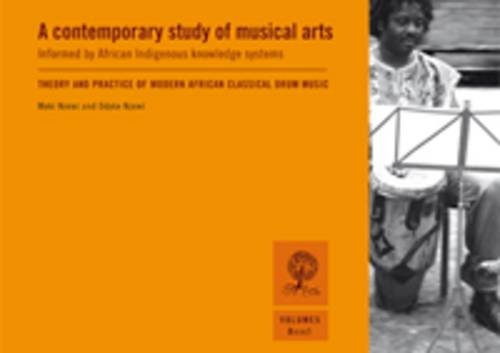 9781920051662: A Contemporary Study of Musical Arts Informed by African Indigenous Knowledge Systems: Concert Drum Solos Drummistic Piano Solos v. 5, Bk. 1