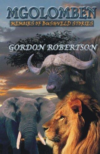 9781920084875: Mgolomben: Memoirs Of Bushveld Stories