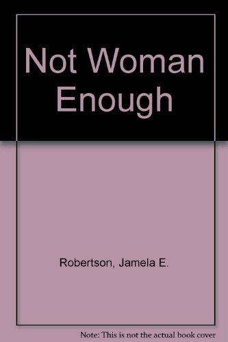 9781920094249: Not Woman Enough