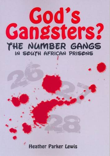 9781920103118: God's Gangsters?: The Number Gangs in South African Prisons