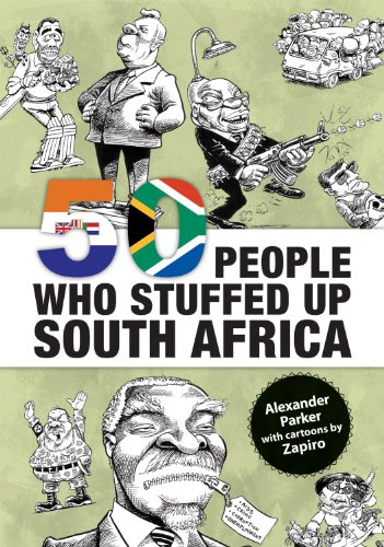 9781920137335: 50 People Who Stuffed Up South Africa