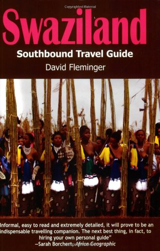 Swaziland: A Southbound Pocket Guide (Southbound Travel Guides): Fleminger, David