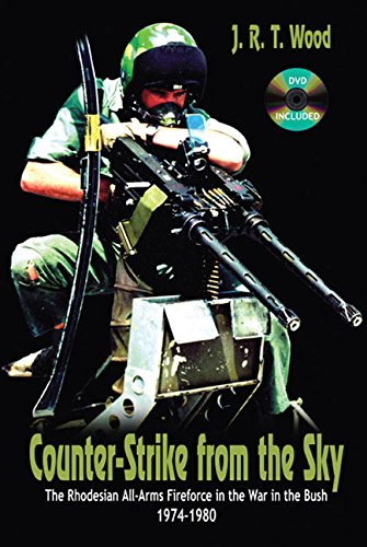 9781920143336: Counter-Strike from the Sky: The Rhodesian All-Arms Fireforce in the War in the Bush, 1974-1980