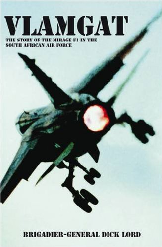 9781920143367: Vlamgat: The Story of the Mirage F1 in the South African Air Force