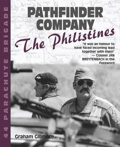 Pathfinder Company: 44 Parachute Brigade?'The Philistines' (Military History): Gillmore, ...