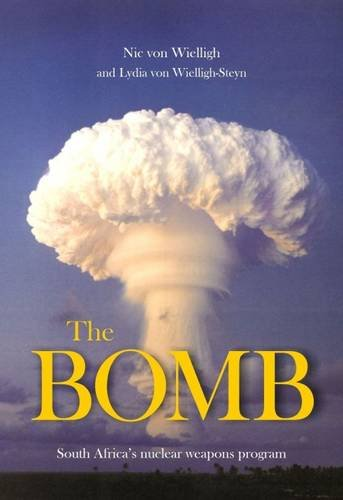 9781920188481: The Bomb: South Africa's Nuclear Program