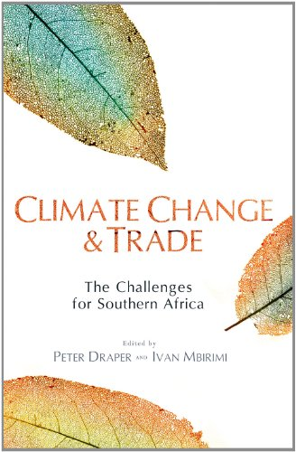 Climate Change & Trade: The Challenges for Southern Africa
