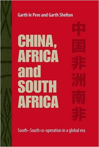 9781920216009: China, Africa and South Africa: South-South Co-operation in a Global Era