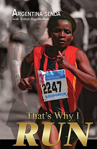 9781920222338: That's Why I Run