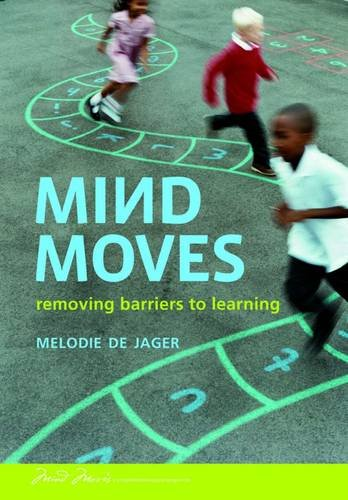 9781920268114: Mind Moves: Removing Barriers to Learning