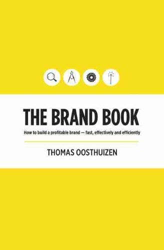 9781920292140: The Brand Book: How to Build a Profitable Brand – Fast, Effectively and Efficiently