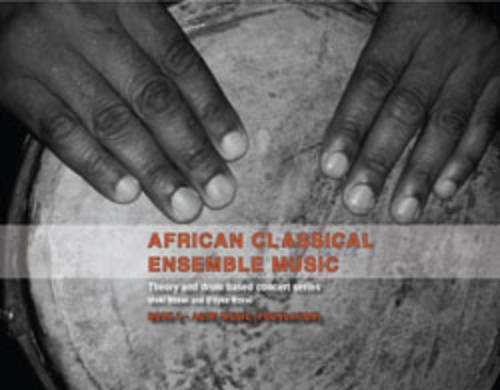9781920355029: African Classical Ensemble Music: Ike Music (advanced) Bk. 3