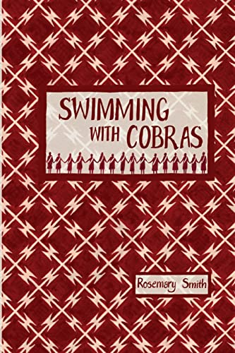 Swimming with Cobras: Smith, Rosemary