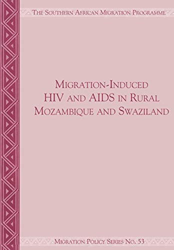 Migration-Induced HIV and AIDS in Rural Mozambique