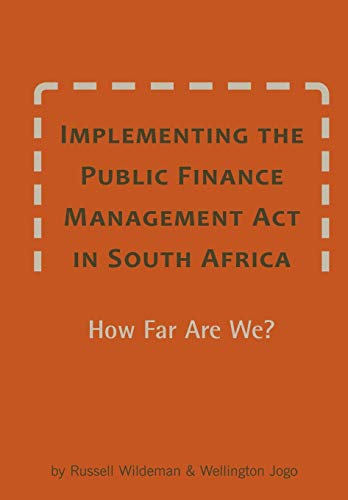 9781920409753: Implementing the Public Finance Management Act in South Africa. How Far Are We?
