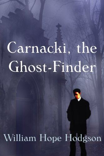 9781920414726: Carnacki, The Ghost Finder