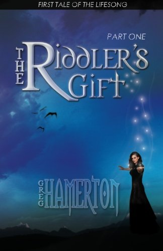 9781920436087: The Riddler's Gift: First Tale of the Lifesong (Part One)