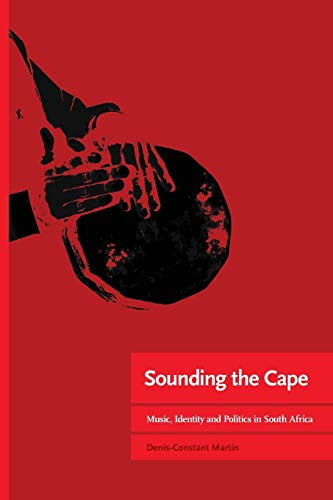 9781920489823: Sounding the Cape Music, Identity and Politics in South Africa