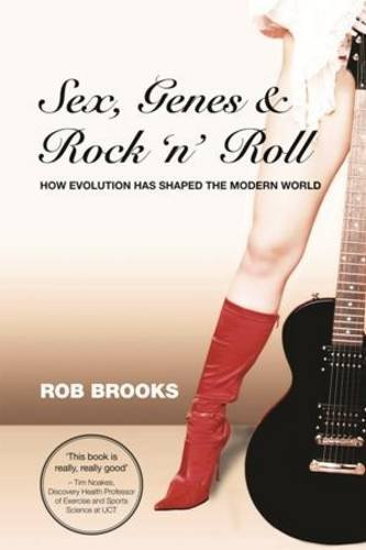 9781920499983: Sex, Genes and Rock 'n Roll: How Evolution Has Shaped the Modern World