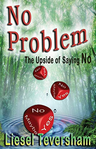 9781920535360: No Problem - The Upside of Saying No