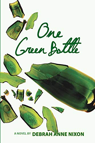 One Green Bottle: Debrah Anne Nixon
