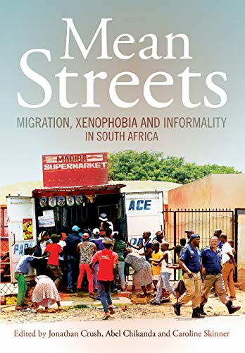 9781920596118: Mean Streets. Migration, Xenophobia and Informality in South Africa