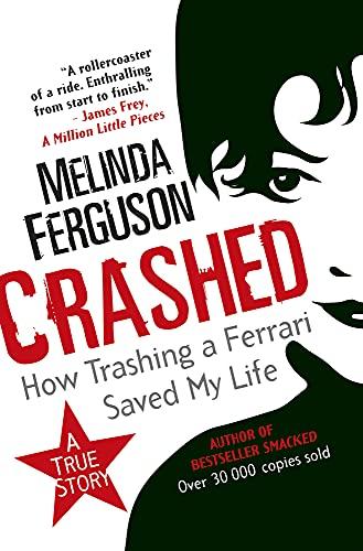 Crashed: Melinda Ferguson