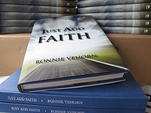 Just Add Faith: Ronnie Vehorn
