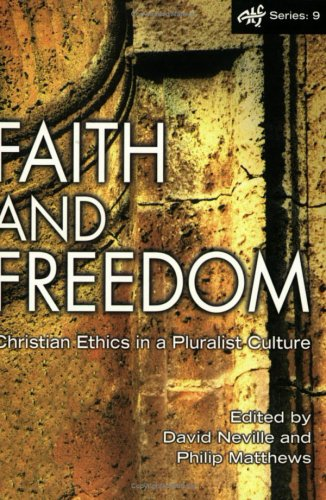 9781920691165: Faith and Freedom: Christian Ethics in a Pluralistic Culture (ATF Series)