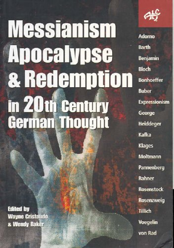 9781920691400: Messianism, Apocalypse and Redemption in 20th Century German Thought (Atf S)