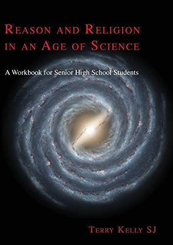 9781920691776: Reason and Religion in an Age of Science: A Textbook for Senior High School Students and Beyond (ATF Science and Theology Series)