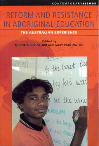 9781920694036: Reform and Resistance in Aboriginal Education: The Australian Experience (Contemporary Issues (Prometheus))