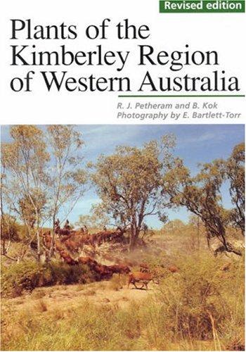 9781920694043: Plants of the Kimberley Region of Western Australia: Revised Edition