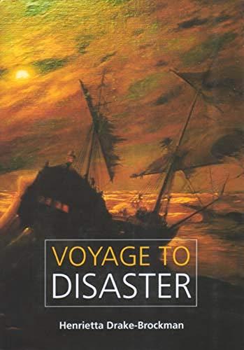 9781920694722: Voyage to Disaster