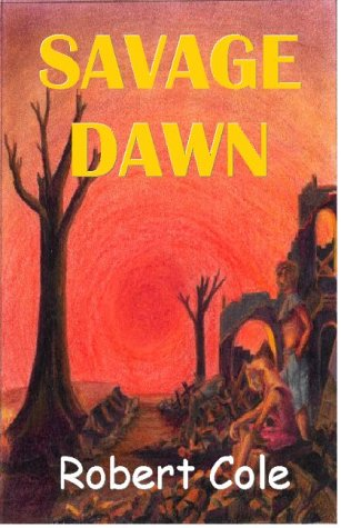 Savage Dawn (9781920699116) by Cole, Robert