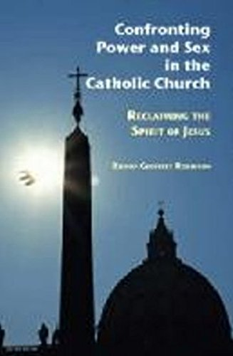 9781920721473: Confronting Power and Sex in the Catholic Church: Reclaiming the Spirit of Jesus