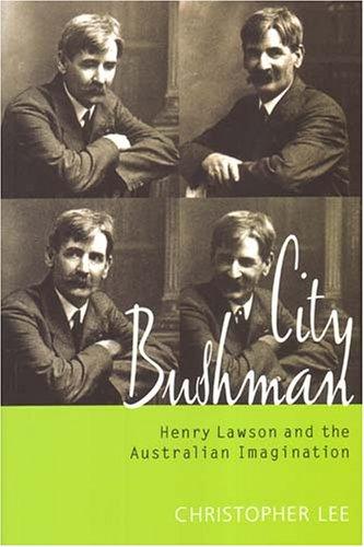 9781920731700: City Bushman: Henry Lawson And The Australian Imagination