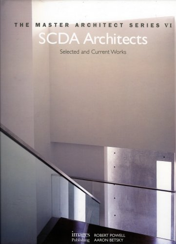 SCDA Architects MAS VI: Selected and Current Works (Master Architect Series): Aaron Betsky