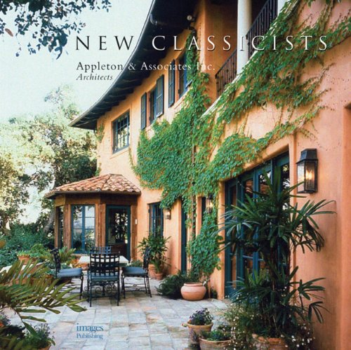 9781920744601: The New Classicists: Appleton & Associates, Inc. Architects