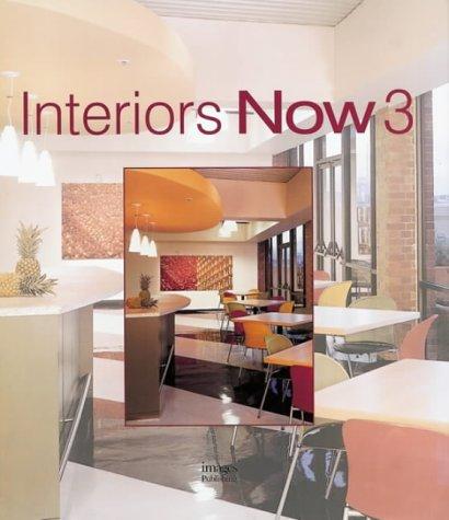 9781920744625: Interiors Now 3 (2004)