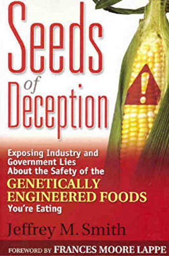 9781920769086: Seeds of deception: exposing industry and government lies about the safety of the genetically engineered foods you're eating
