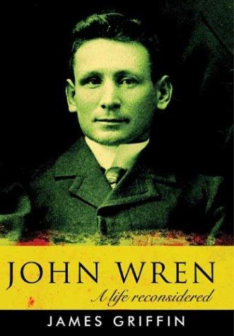 9781920769116: John Wren: A Life Reconsidered