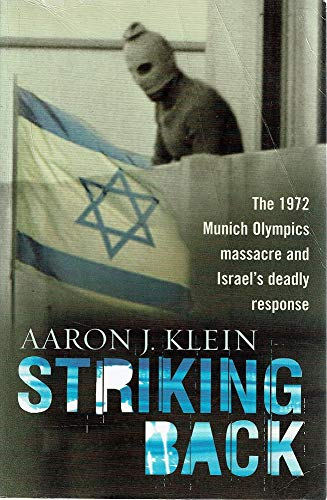 9781920769802: Striking Back : The 1972 Munich Olympics Massacre and Israel's Deadly Response