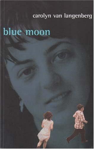 Blue Moon: Van Langenberg, Carolyn