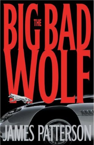 9781920798178: The Big Bad Wolf: A Novel (Alex Cross novels)