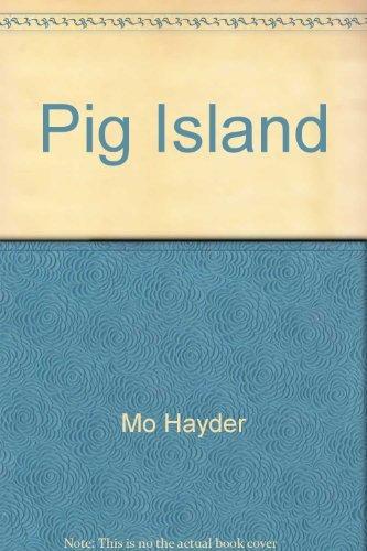 9781920798970: Pig Island