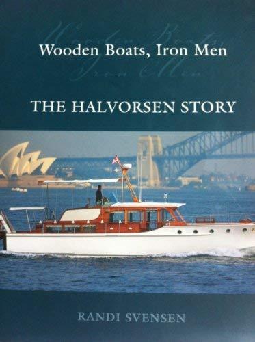 Wooden Boats, Iron Men (Hardcover): Randi Svensen