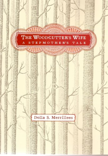 9781920831462: The Woodcutter's Wife: A Stepmother's Tale