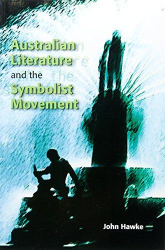 Australian Writing and the Symbolist Legacy (Paperback): John Hawke